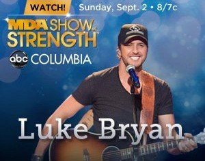 Luke Bryan is lending his time and talent to the Muscular Dystrophy Association at the 2012 Labor Day Telethon, now MDA Show of Strength