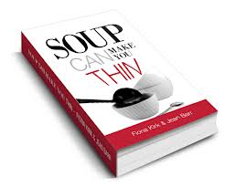 Fiona Kirk's Soup Can Make You Thin claims that eating more soup is the secret to staying slim