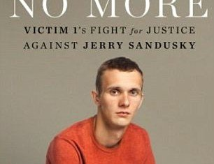 Silent No More by Jerry Sandusky abuse victim, Aaron Fisher