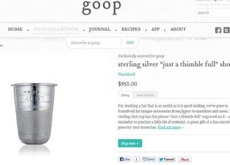 Gwyneth Paltrow is offering sterling silver shot glasses for $950 as well as a pair of glass and sterling silver decanters for an eye-watering $4495