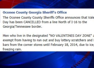 Oconee County Sheriff Scott Berry has designated northern Georgia a NO VALENTINE'S DAY ZONE
