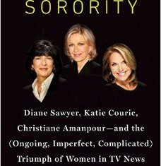 Sheila Weller's The News Sorority includes some gossipy bits about the alleged rivalry between Katie Couric and Diane Sawyer
